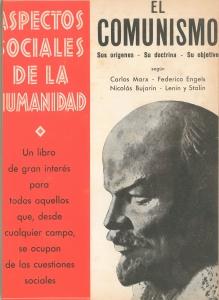 El comunismo : sus orígenes, su doctrina, su objetivo