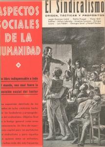 El sindicalismo : origen, tácticas y propósitos