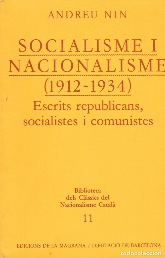 Socialisme i nacionalisme (1912-1934) : escrits republicans, socialistes i comunistes