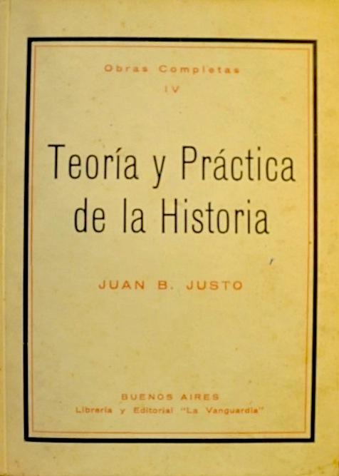 Teoría y práctica de la historia