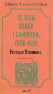 El Bloc Obrer i Camperol : els primers anys (1930-1932)
