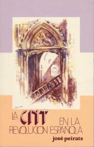 La CNT en la revolución española