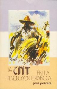 C.N.T. y la revolución española
