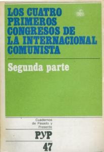 Los cuatro primeros Congresos de la Internacional Comunista. 2ª parte