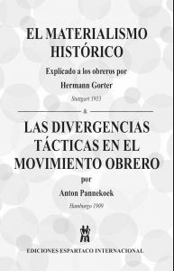 El materialismo histórico : explicado a los obreros ; Las divergencias tácticas en el movimiento obrero