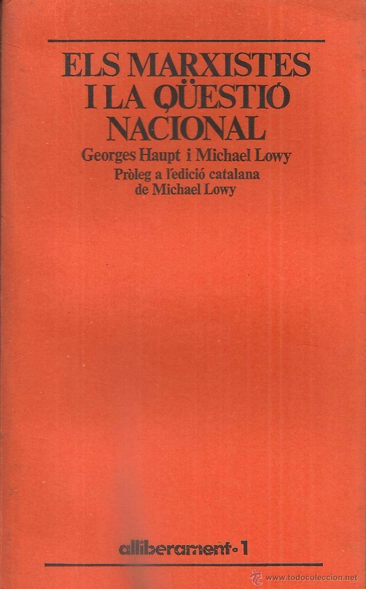 Els marxistes i la qüestió nacional (1848-1914)