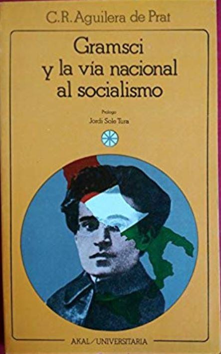 Gramsci y la vía nacional al socialismo