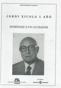Jordi Xicola i Añó : homenaje a un luchador