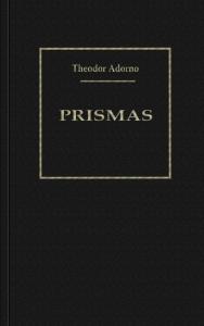 Prismas : la crítica de la cultura y la sociedad
