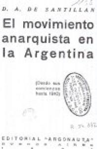 El movimiento anarquista en la Argentina : desde sus comienzos hasta 1910