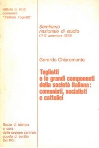 Togliatti e le grandi componenti della società italiana: comunisti, socialisti e cattolici