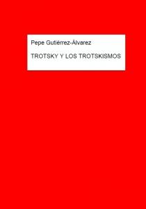 Trotsky y los trotskismos