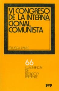 VI Congreso de la Internacional Comunista. 1ª parte