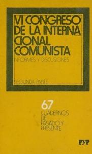 VI Congreso de la Internacional Comunista. 2ª parte: informes y discusiones