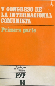 V Congreso de la Internacional Comunista. 1ª parte (Informes)