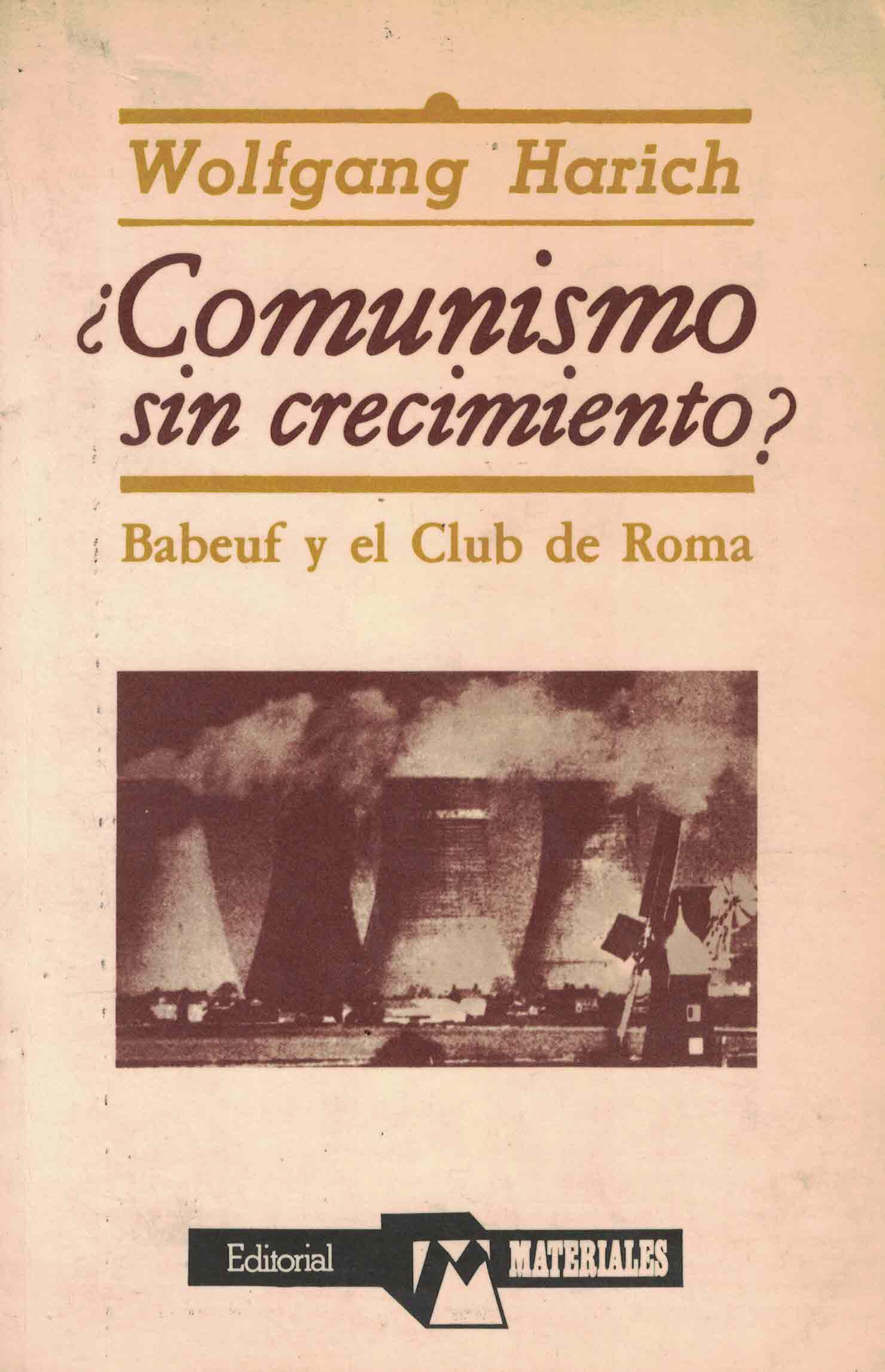 ¿Comunismo sin crecimiento? : Babeuf y el Club de Roma