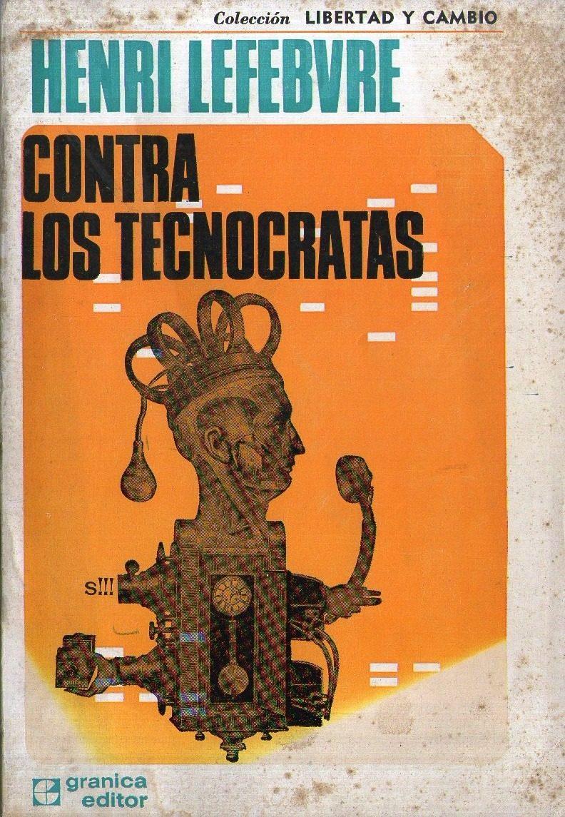 Contra los tecnócratas