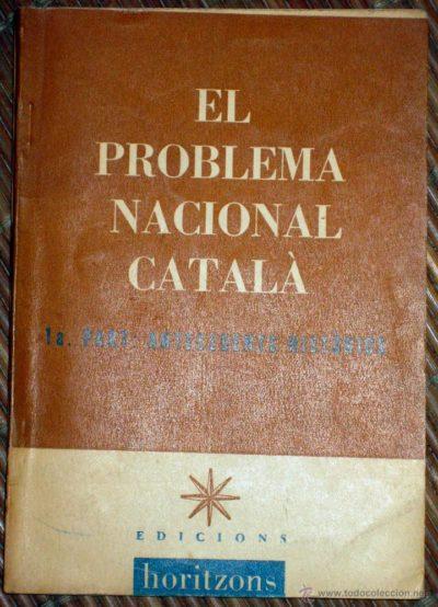 El problema nacional català. Vol. 1