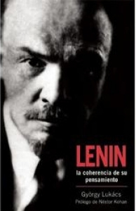 Lenin (la coherencia de su pensamiento)