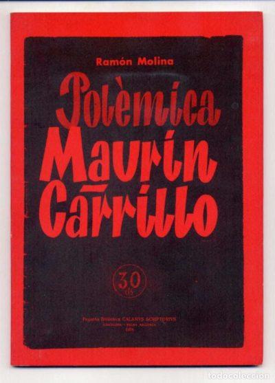 Polémica Maurín-Carrillo
