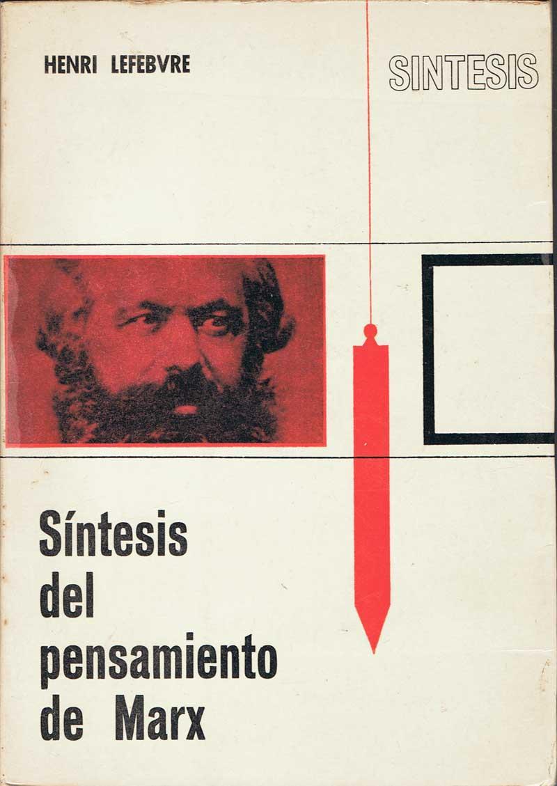 Síntesis del pensamiento de Marx