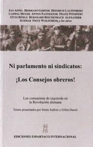 Ni parlamento ni sindicatos: ¡Los consejos obreros!