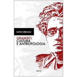 Gramsci, cultura y antropología
