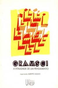 Gramsci. A vitalidade de um pensamento