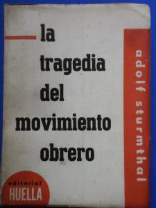 La tragedia del movimiento obrero