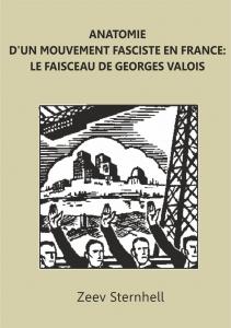 Anatomie d'un mouvement fasciste en France: le faisceau de Georges Valois