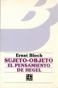 Sujeto-objeto : el pensamiento de Hegel