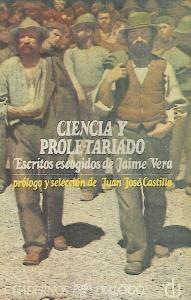 Ciencia y proletariado : escritos escogidos de Jaime Vera