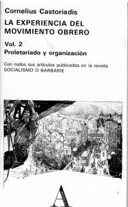 La experiencia del movimiento obrero. Vol. 2 : proletariado y organización