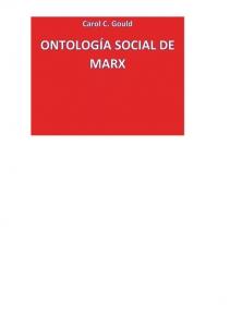 Ontología social de Marx: Individualidad y comunidad en la teoría marxista de la realidad social
