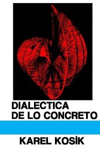 Dialéctica de lo concreto