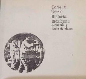 Historia mexicana : economía y lucha de clases
