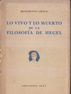 Lo vivo y lo muerto de la filosofía de Hegel