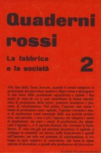 Quaderni rossi 2 : la fabbrica e la società