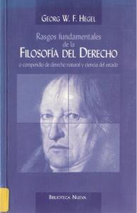 Rasgos fundamentales de la filosofía del derecho : o compendio de derecho natural y ciencia del estado