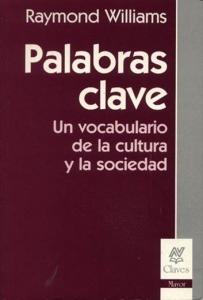 Palabras clave : un vocabulario de la cultura y de la sociedad