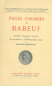 Pages choisies de Babeuf : recueillies, commentées, annotées avec une Introduction et une bibliographie critique par Maurice Dommanget