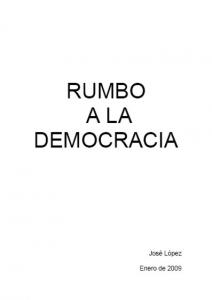 Rumbo a la democracia