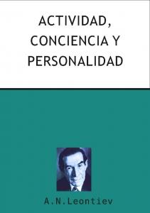Actividad, conciencia y personalidad