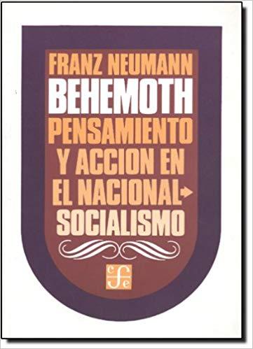 Behemoth : pensamiento y acción en el nacional-socialismo