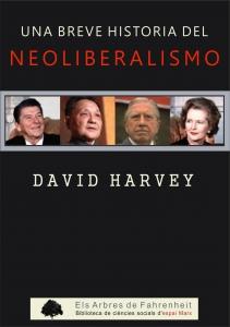 Una breve historia del neoliberalismo