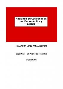 Hablando de Cataluña: de nación, república y estado