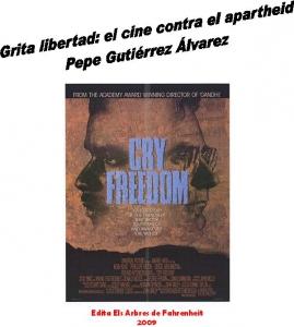 Grita libertad: el cine contra el apartheid