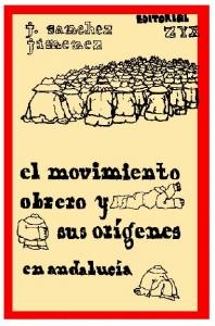 El movimiento obrero y sus orígenes en Andalucía