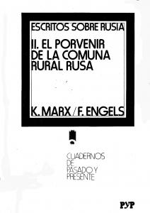 Escritos sobre Rusia. II. El porvenir de la comuna rural rusa