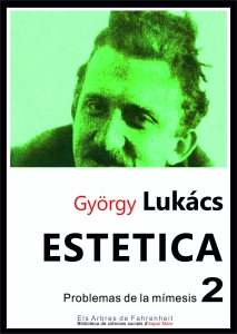 Estética. La peculiaridad de lo estético. Vol. 2 : problemas de la mímesis